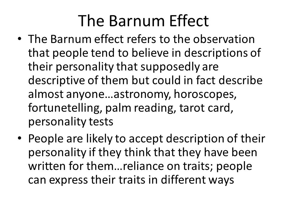 the barnum effect The barnum effect project series ongoing 2011-the barnum effect uses traveling concepts between art and economy to investigate how belief determines behaviour.