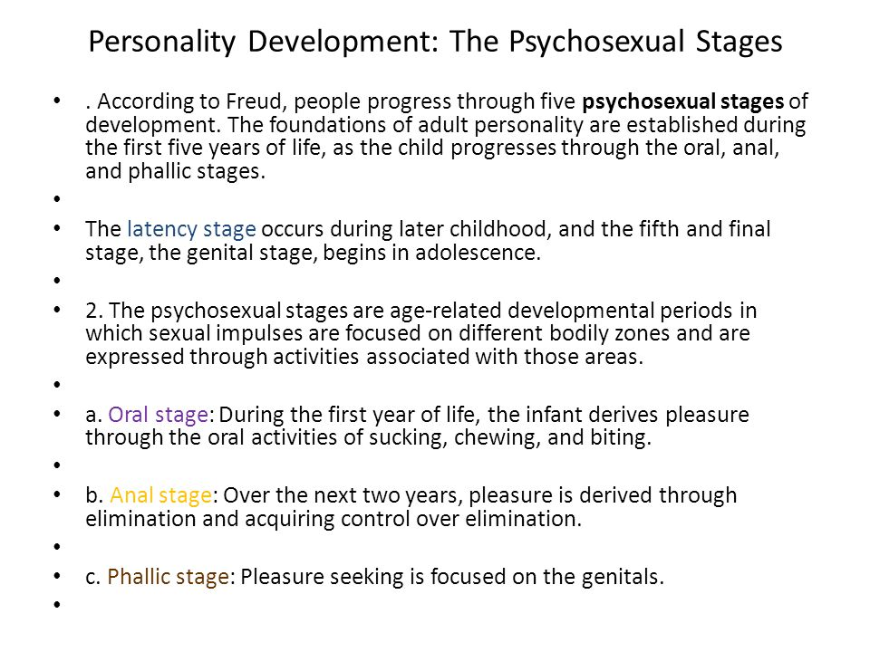 Personality Development: The Psychosexual Stages