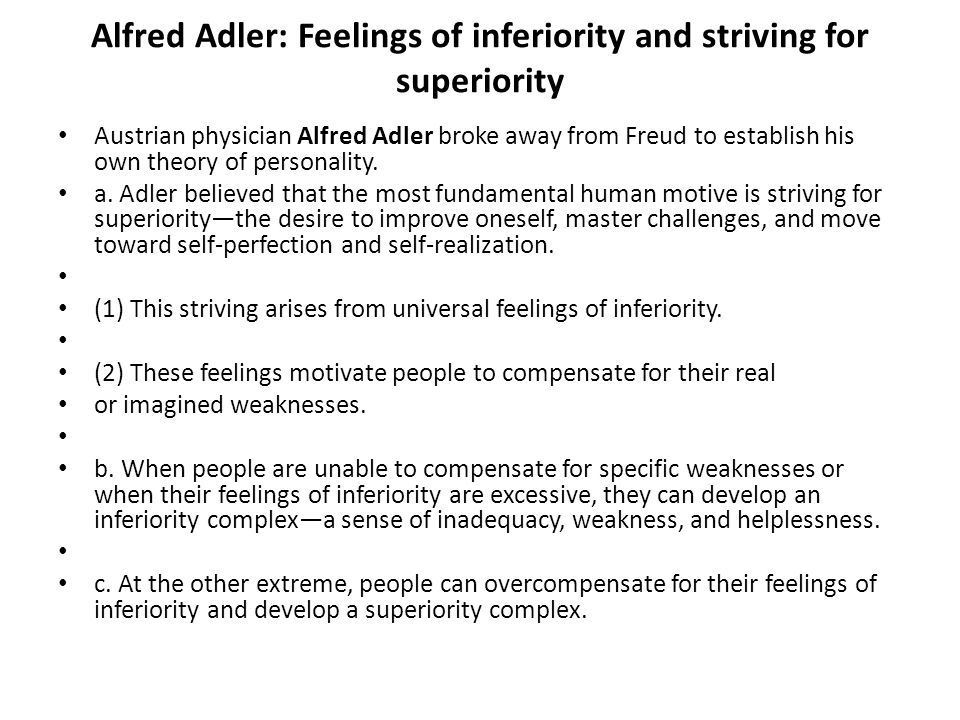 Alfred Adler: Feelings of inferiority and striving for superiority