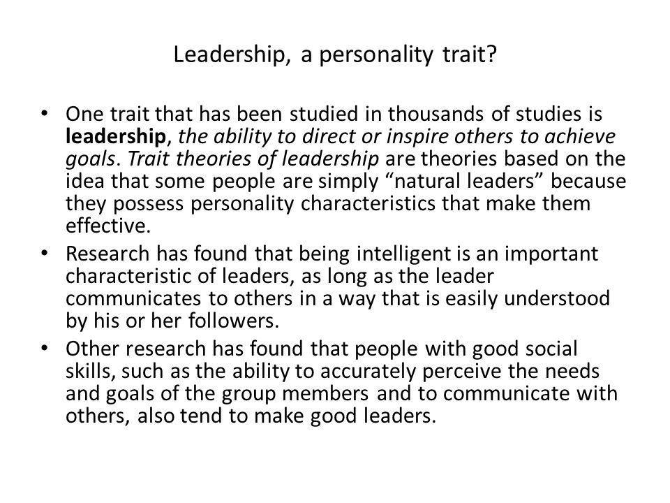 Leadership, a personality trait
