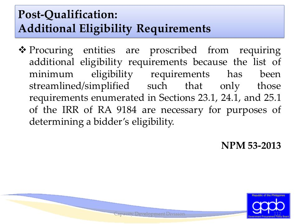 Post-Qualification: Additional Eligibility Requirements