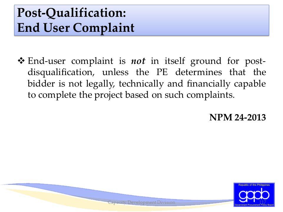 Post-Qualification: End User Complaint