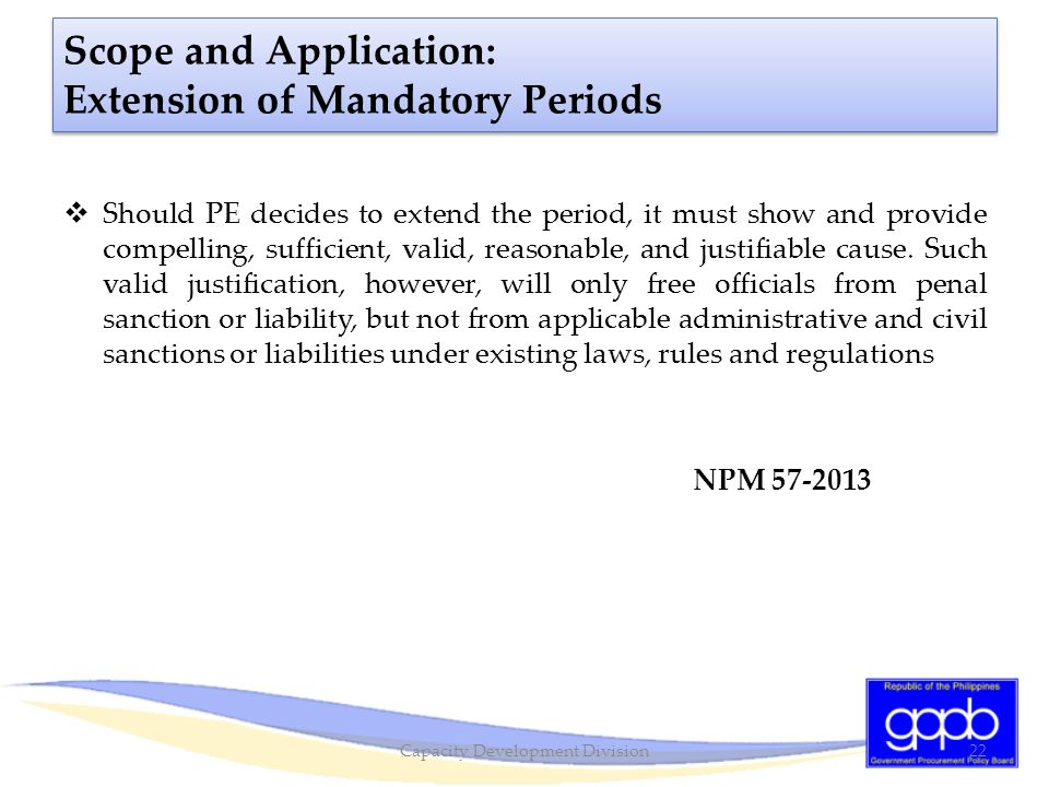 Scope and Application: Extension of Mandatory Periods