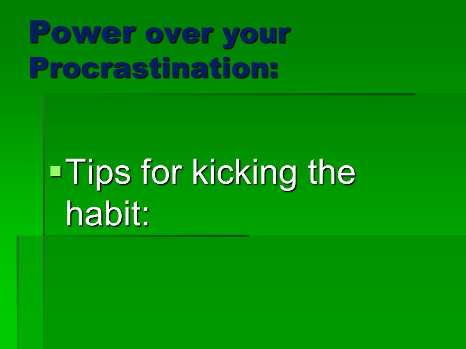 Power over your Procrastination: