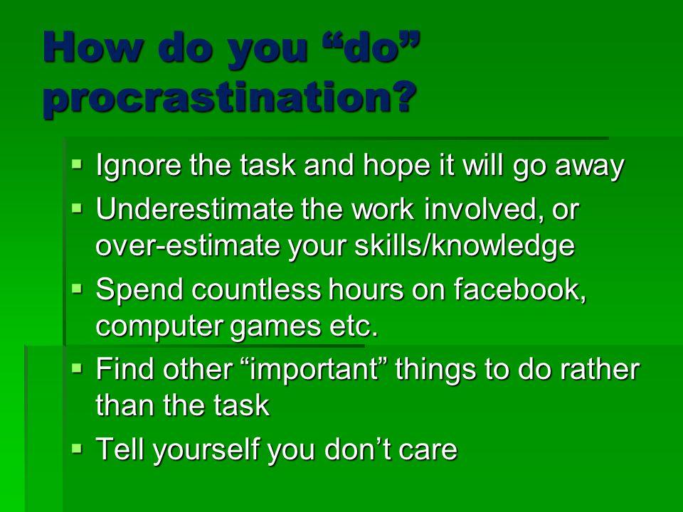 How do you do procrastination