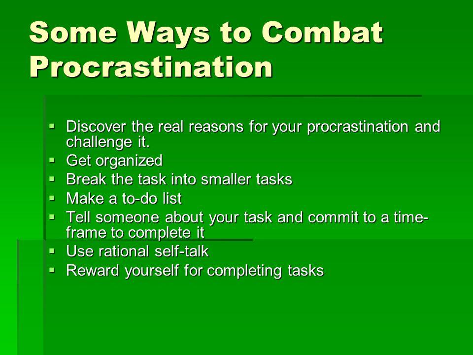 Some Ways to Combat Procrastination