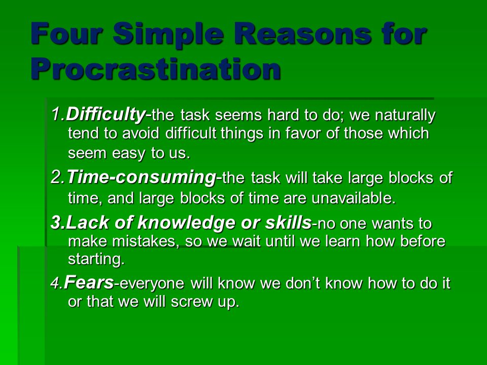 Four Simple Reasons for Procrastination