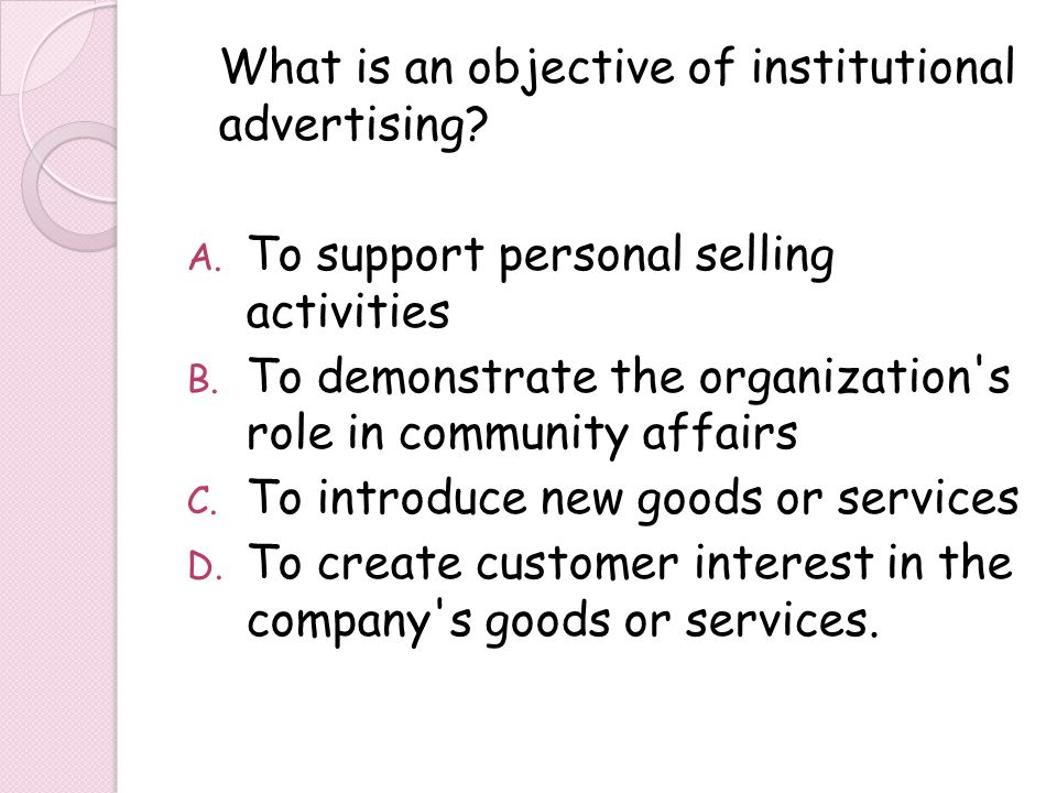 What is an objective of institutional advertising