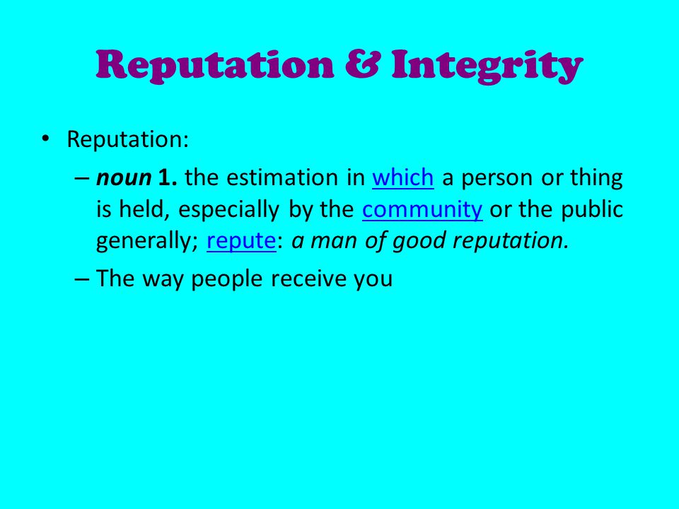 Reputation & Integrity