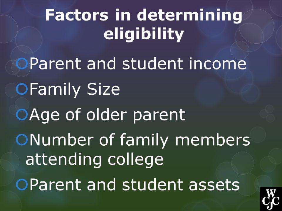 Factors in determining eligibility