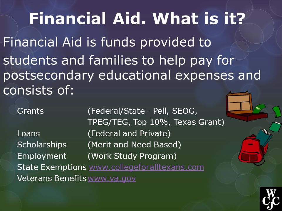 Financial Aid. What is it