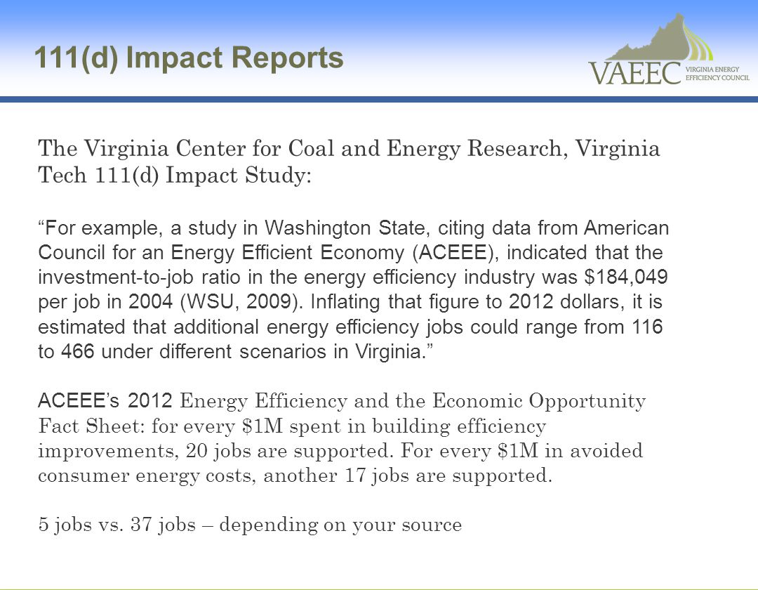 111(d) Impact Reports The Virginia Center for Coal and Energy Research, Virginia Tech 111(d) Impact Study: