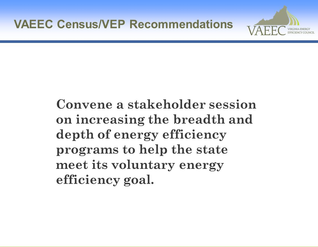 VAEEC Census/VEP Recommendations