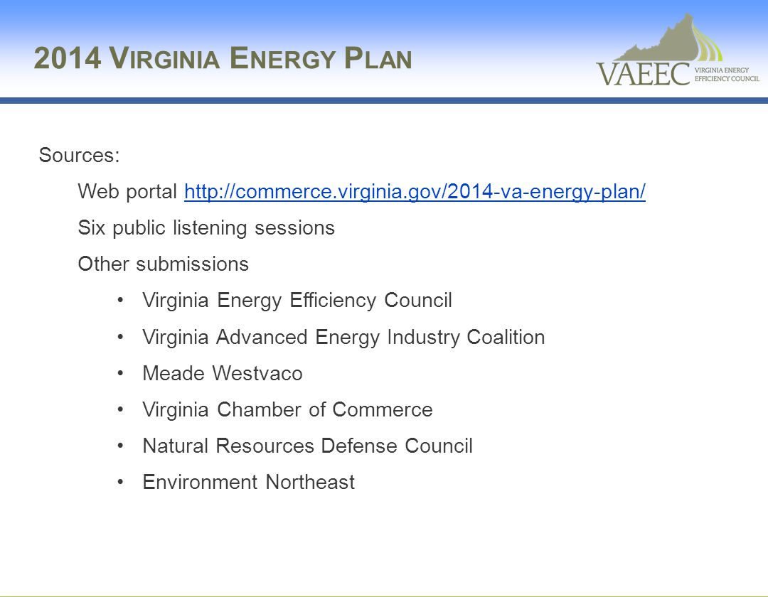2014 Virginia Energy Plan Sources: