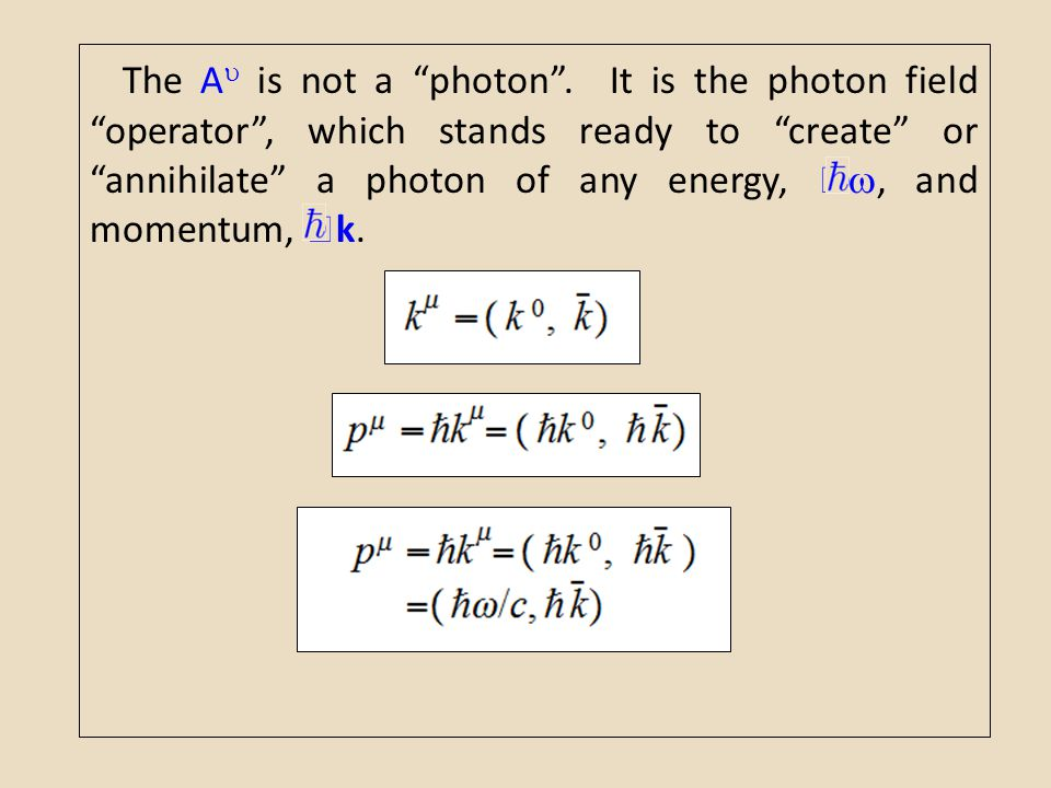 The A is not a photon .