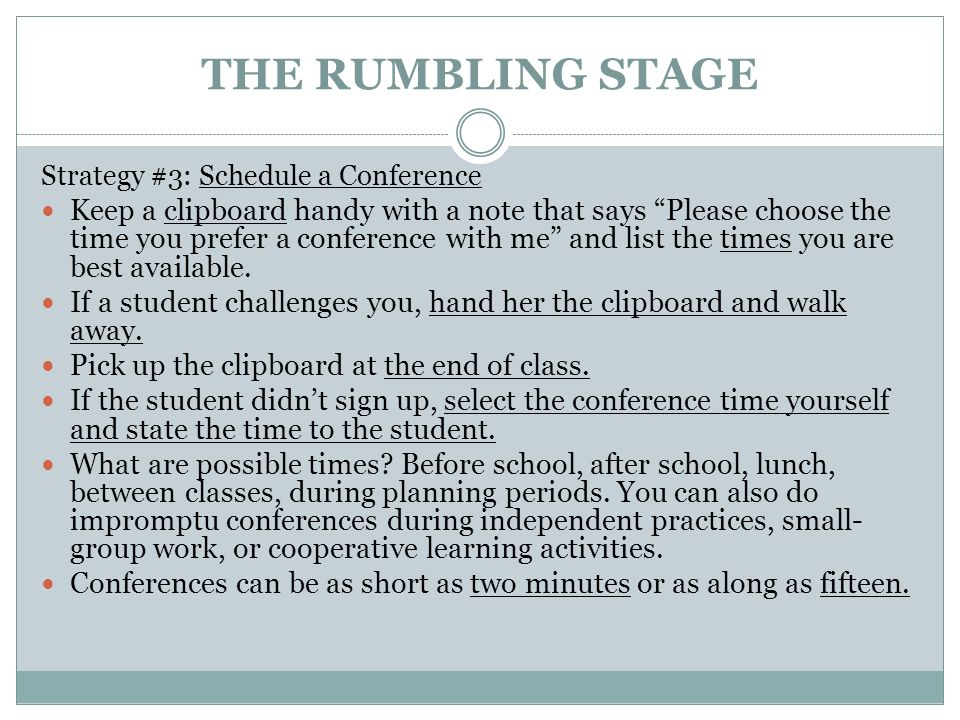 THE RUMBLING STAGE Strategy #3: Schedule a Conference.