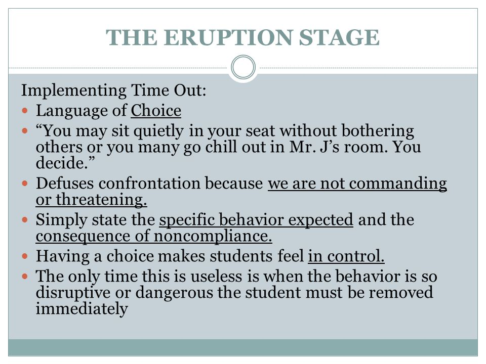 THE ERUPTION STAGE Implementing Time Out: Language of Choice