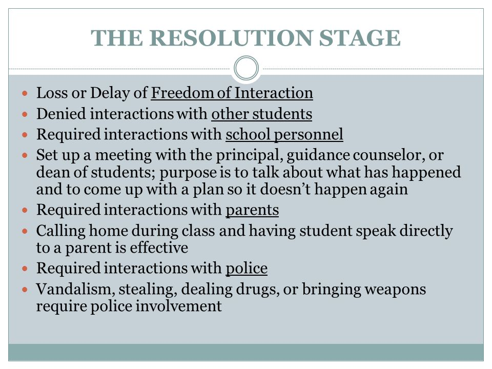 THE RESOLUTION STAGE Loss or Delay of Freedom of Interaction