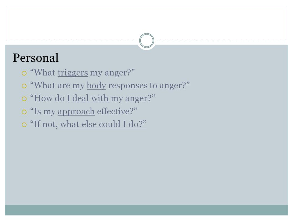 Personal What triggers my anger