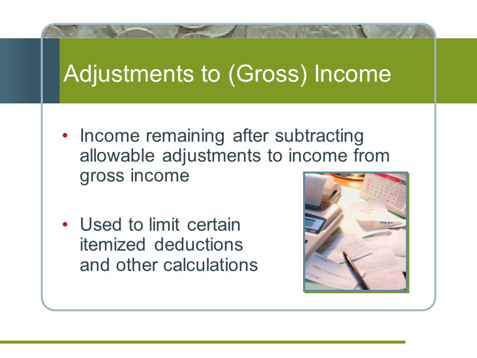 Adjustments to (Gross) Income
