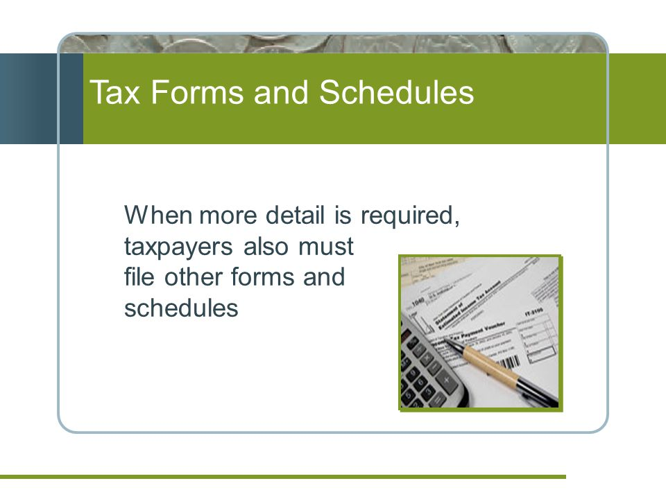 Tax Forms and Schedules