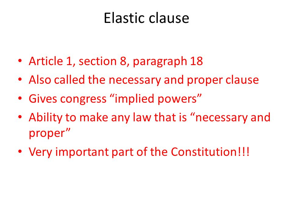 Elastic clause Article 1, section 8, paragraph 18
