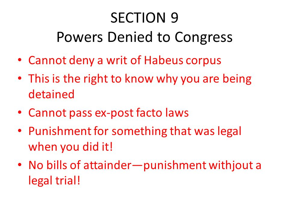 SECTION 9 Powers Denied to Congress