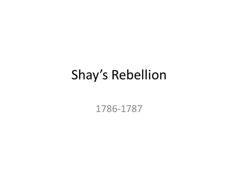 Shay's Rebellion 1786-1787
