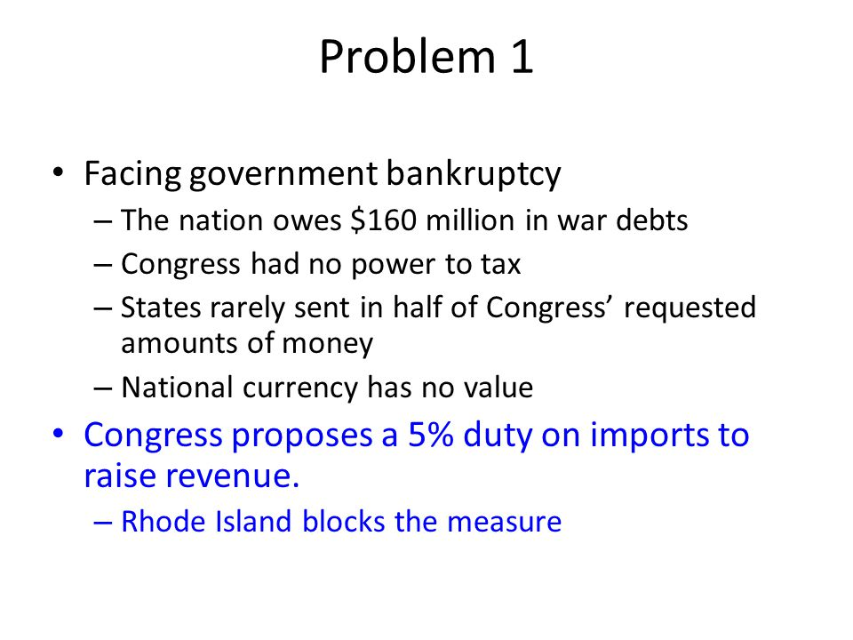 Problem 1 Facing government bankruptcy