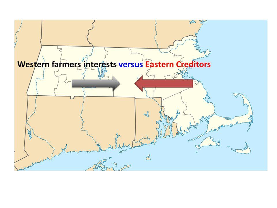 Western farmers interests versus Eastern Creditors