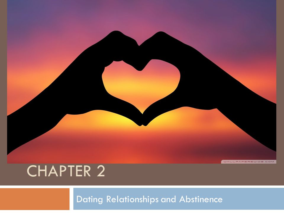 Dating Relationships and Abstinence