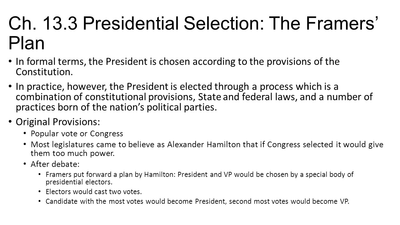 Ch. 13.3 Presidential Selection: The Framers' Plan