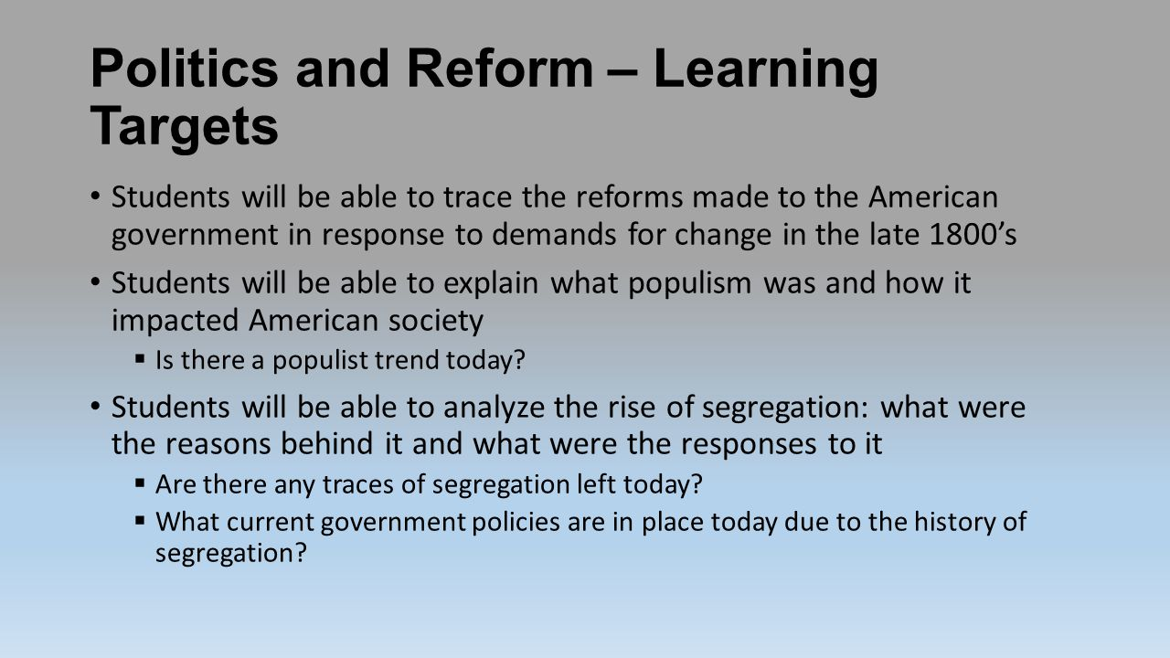 Politics and Reform – Learning Targets