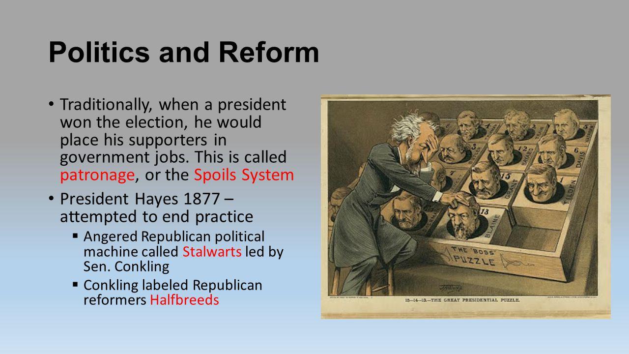 Politics and Reform