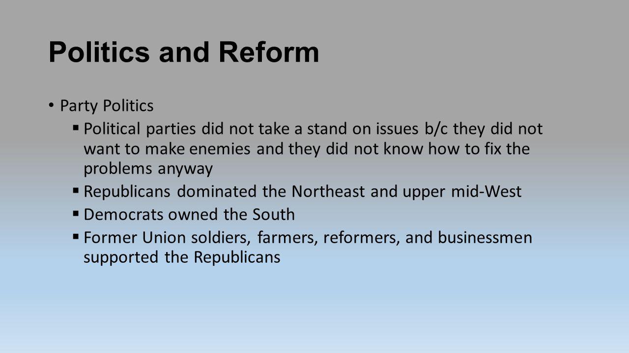 Politics and Reform Party Politics