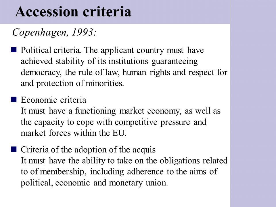 Accession criteria Copenhagen, 1993: