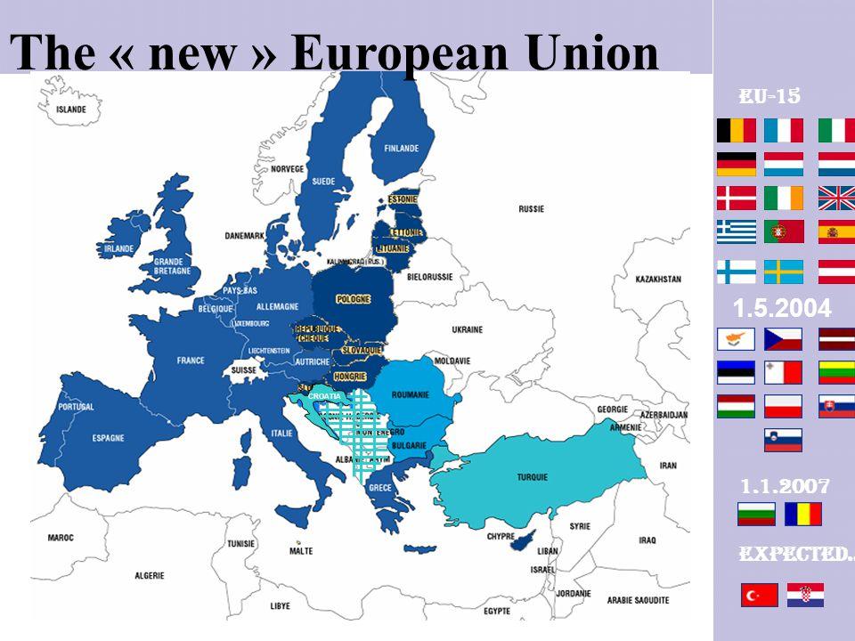 The « new » European Union