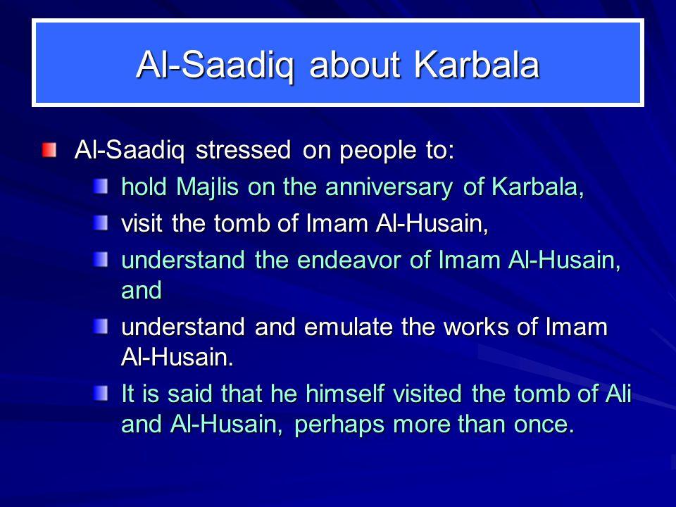 Al-Saadiq about Karbala