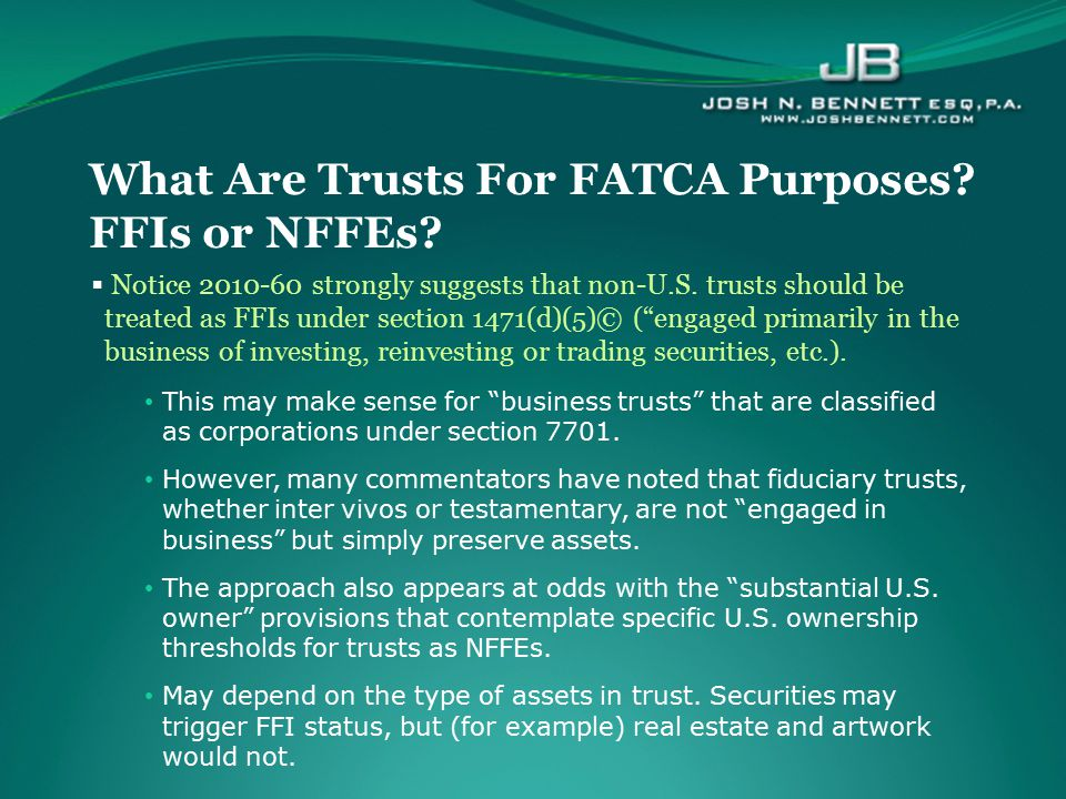 What Are Trusts For FATCA Purposes FFIs or NFFEs