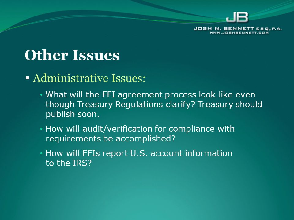 Other Issues Administrative Issues: