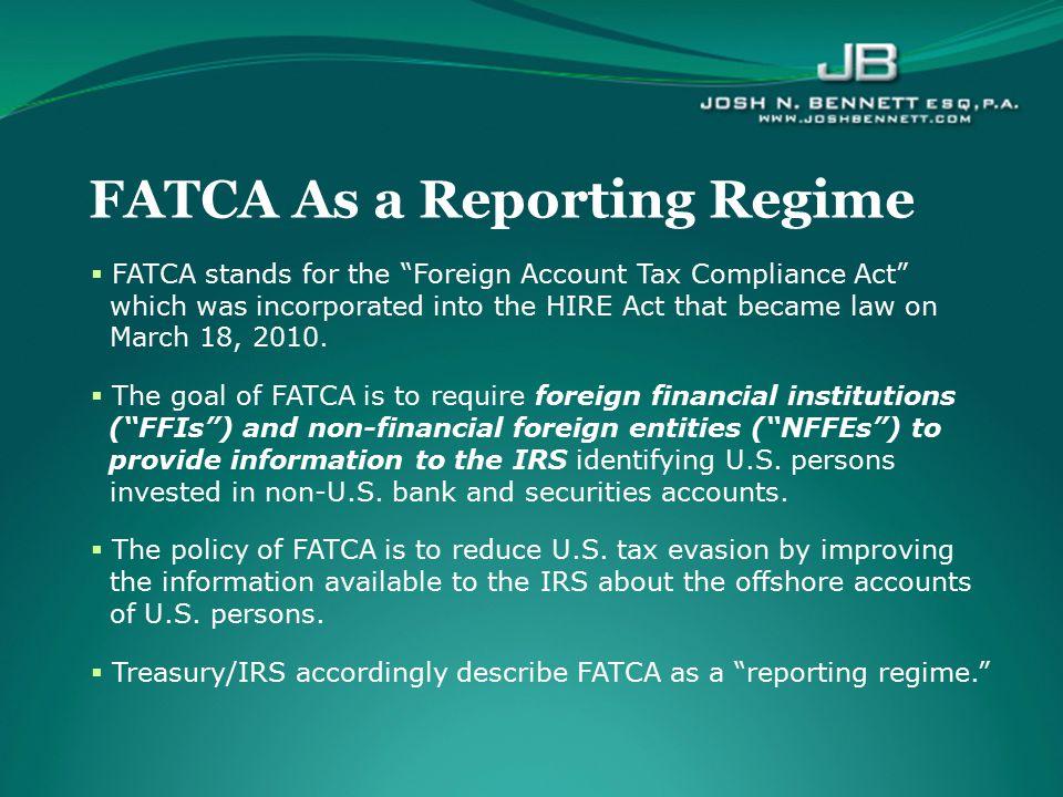 FATCA As a Reporting Regime