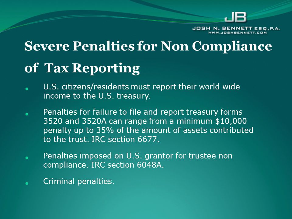 Severe Penalties for Non Compliance of Tax Reporting