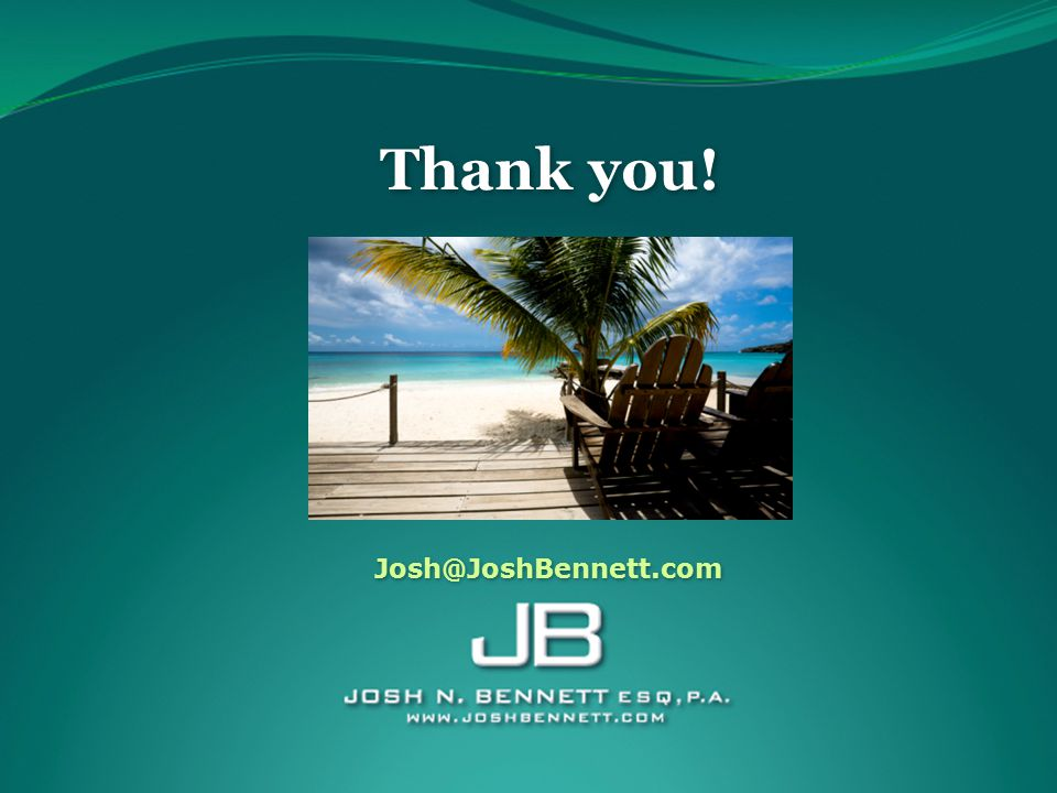 Thank you! Thank you! Josh@JoshBennett.com