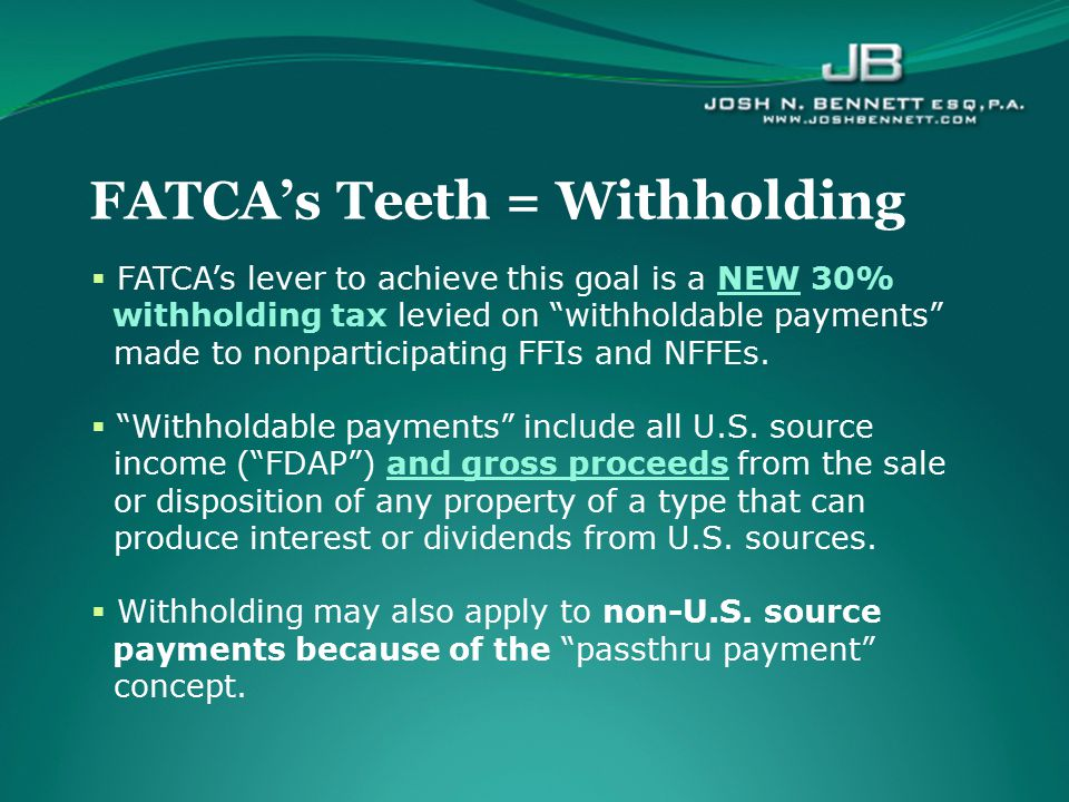 FATCA's Teeth = Withholding