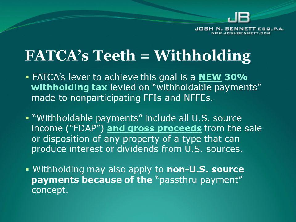 FATCA's Teeth = Withholding