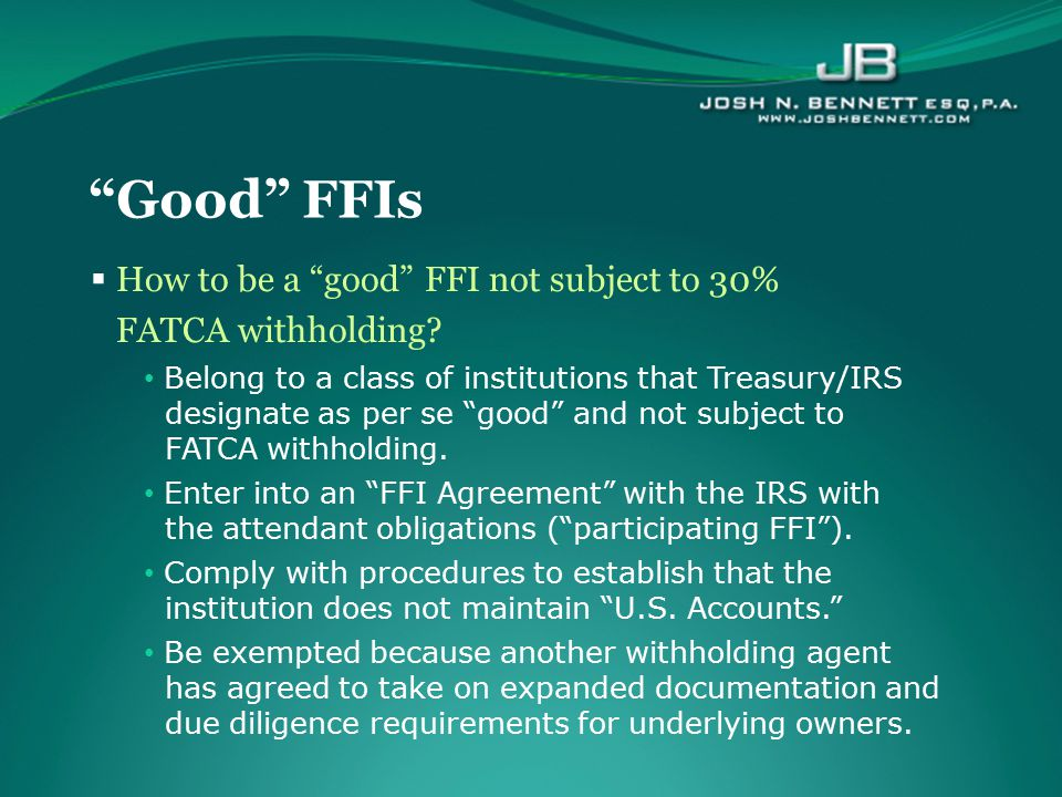 Good FFIs How to be a good FFI not subject to 30%