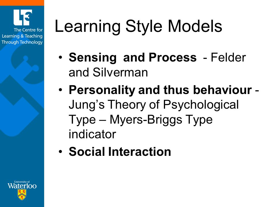 Learning Style Models Sensing and Process - Felder and Silverman