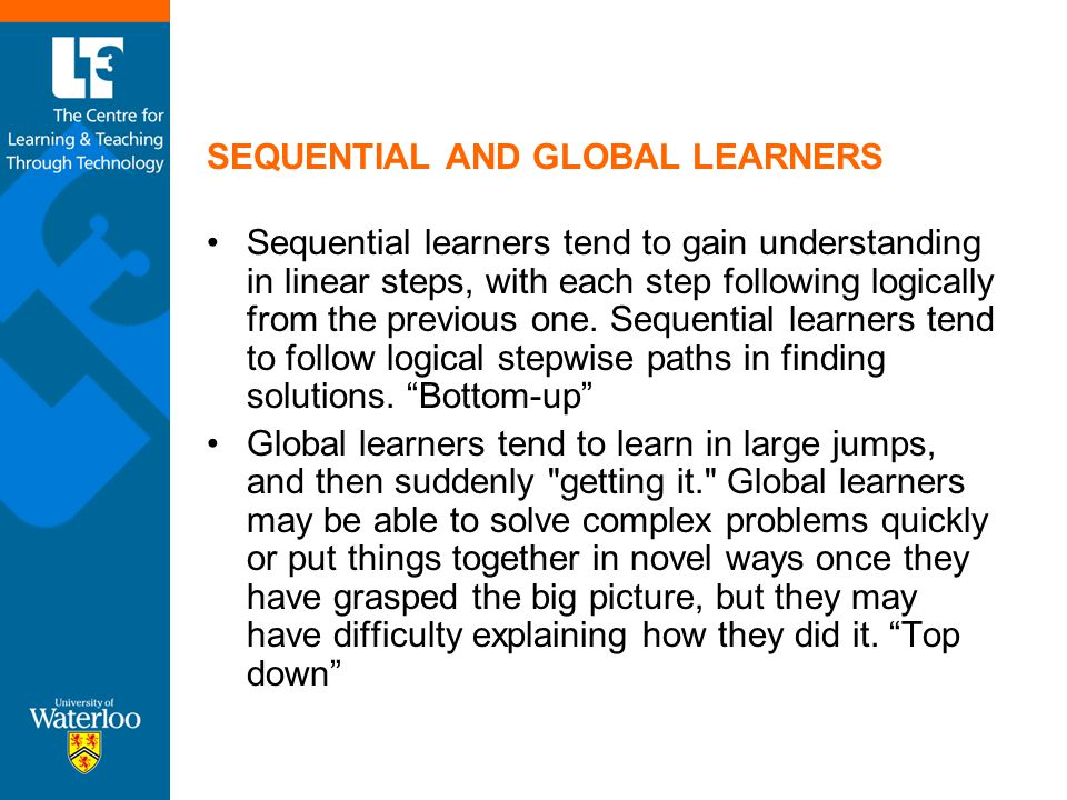 SEQUENTIAL AND GLOBAL LEARNERS