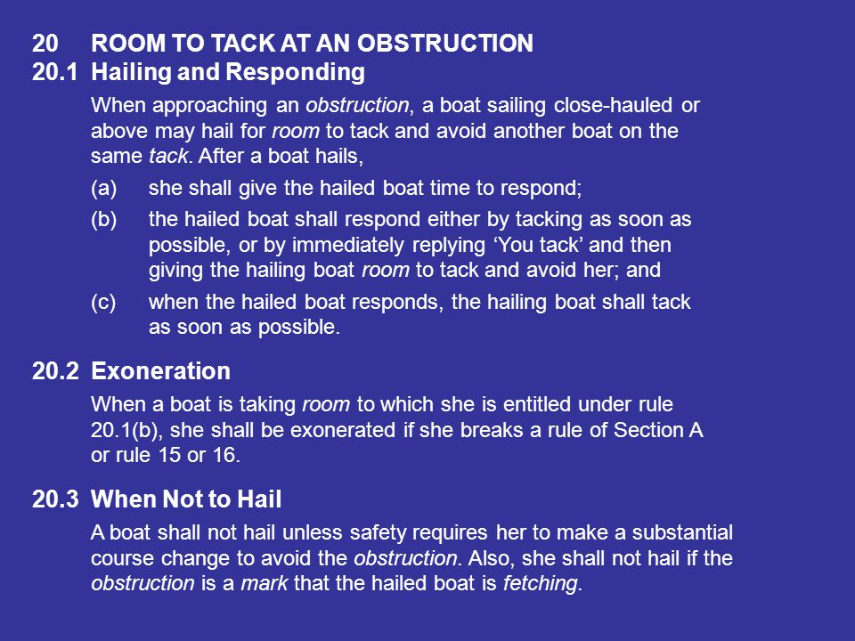 20 ROOM TO TACK AT AN OBSTRUCTION 20.1 Hailing and Responding