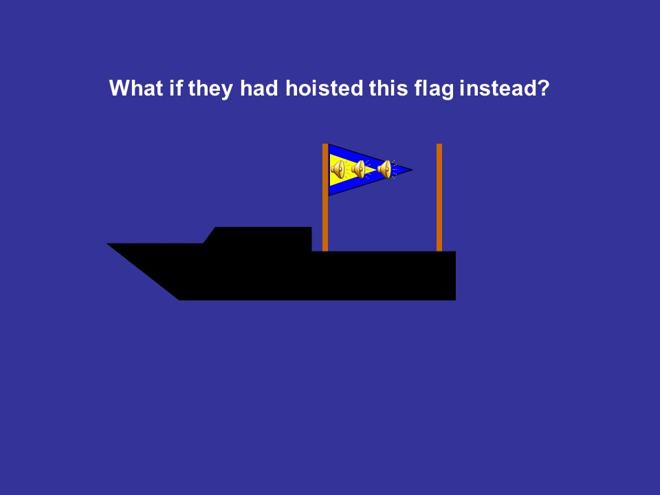 What if they had hoisted this flag instead